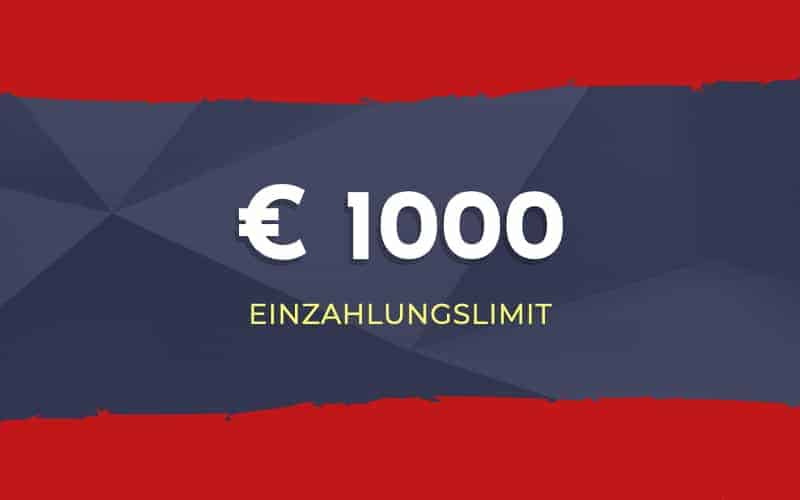 Einzahlungslimit von € 1000