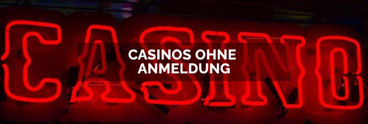 Casinos ohne Anmeldung