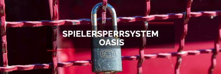 Spielersperrsystem OASIS